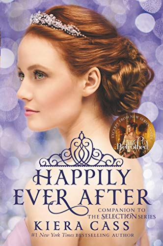 9780062484291: Happily Ever After: Companion to the Selection Series