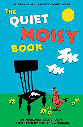The Quiet Noisy Book Board Book: Margaret Wise Brown