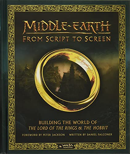 9780062486141: Middle-earth from Script to Screen: Building the World of The Lord of the Rings and The Hobbit