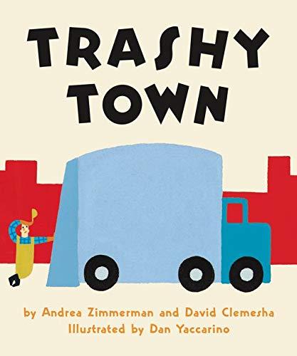 9780062491039: Trashy Town Board Book