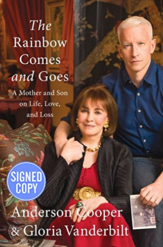 9780062491855: The Rainbow Comes and Goes: A Mother and Son On Life, Love, and Loss - Autographed Signed Copy