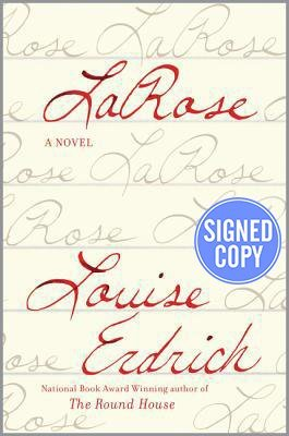 LaRose: A Novel (signed): Louise Erdrich