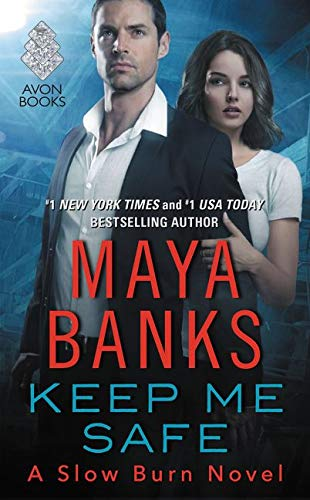 9780062495877: Keep Me Safe: A Slow Burn Novel (Slow Burn Novels)