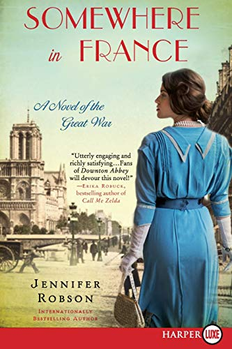 9780062497048: Somewhere in France: A Novel of the Great War
