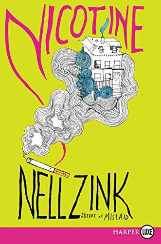 9780062497116: Nicotine: A Novel
