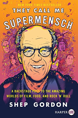 9780062497482: They Call Me Supermensch: A Backstage Pass to the Amazing Worlds of Film, Food, and Rock'n'Roll
