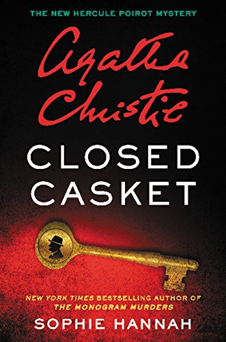 9780062497734: Closed Casket: The New Hercule Poirot Mystery