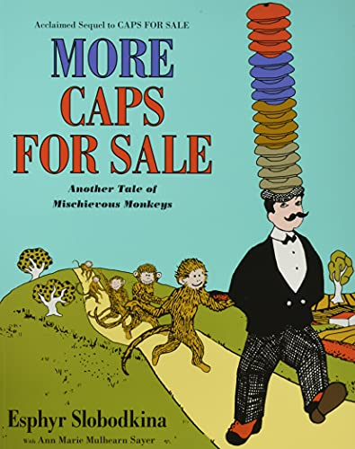 9780062499578: More Caps for Sale: Another Tale of Mischievous Monkeys