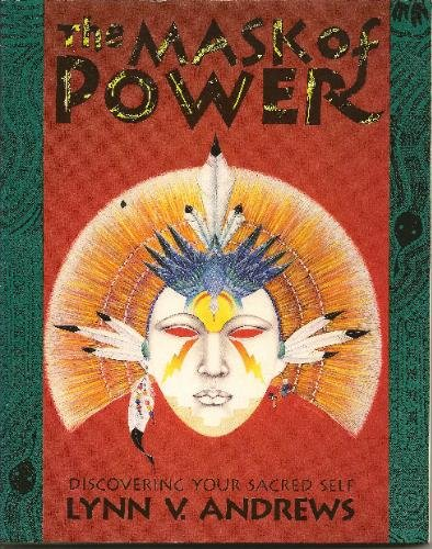 Mask of Power: Discovering Your Sacred Self