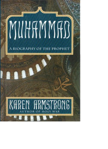 9780062500144: Muhammad: A Biography of the Prophet