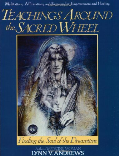 9780062500229: Teachings Around the Sacred Wheel