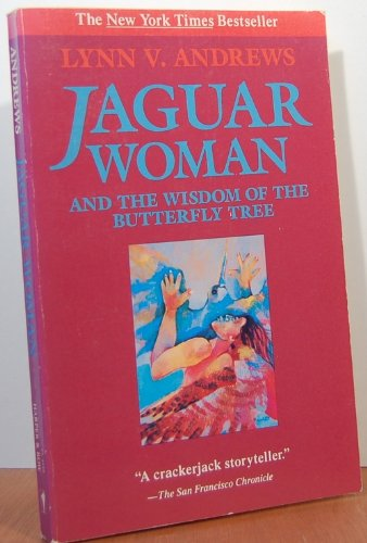 9780062500236: Jaguar Woman: And the Wisdom of the Butterfly Tree