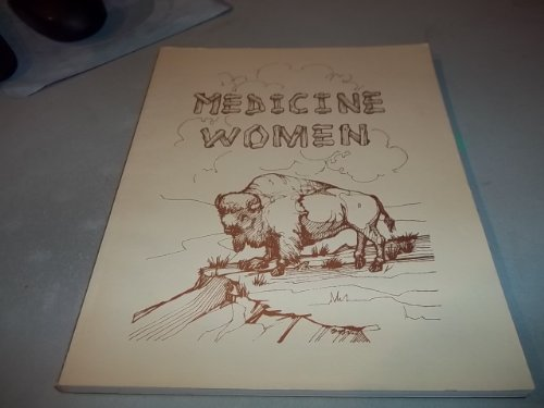Medicine woman: Andrews, Lynn V