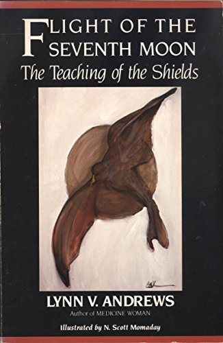 9780062500281: The Flight of the Seventh Moon: The Teaching of the Shields