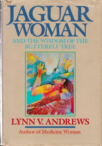 9780062500298: Jaguar Woman and the Wisdom of the Butterfly Tree