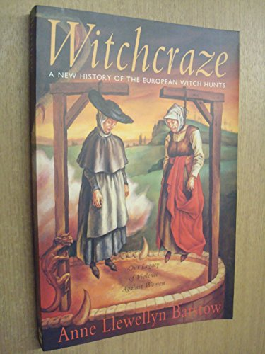 9780062500496: Witchcraze: New History of the European Witch Hunts