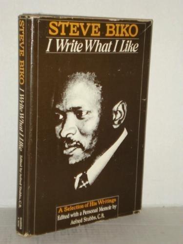 9780062500526: I Write What I Like A Selection of His Writings