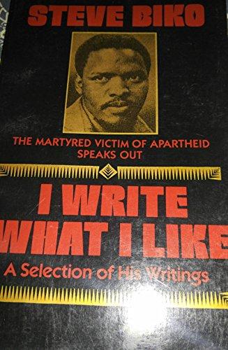 9780062500557: I Write What I Like: A Selection of His Writings