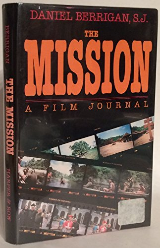 The Mission: A Film Journal: Berrigan, Daniel