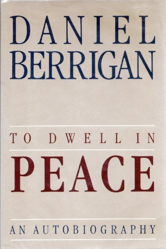 9780062500571: To Dwell in Peace: An Autobiography