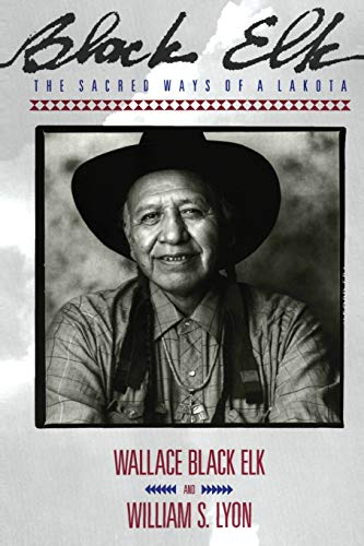 9780062500748: Black Elk: The Sacred Ways of a Lakota