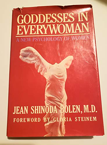 9780062500823: Goddesses in Everywoman: A New Psychology of Women