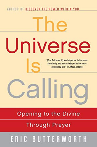 9780062500946: The Universe Is Calling: Opening to the Divine Through Prayer