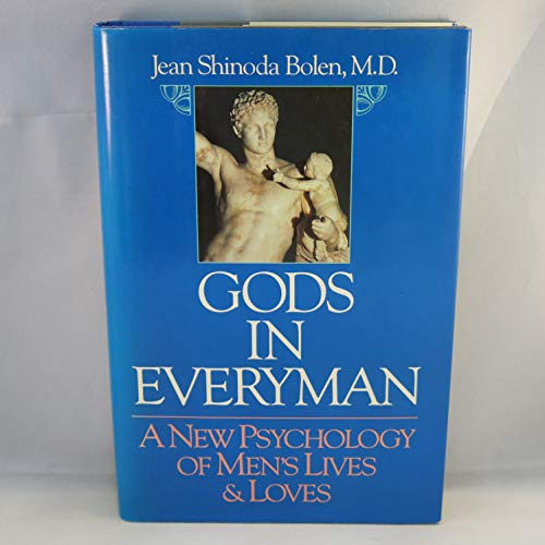 9780062500984: Gods in Everyman: A New Psychology of Men's Lives and Loves