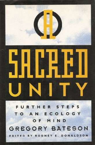 9780062501004: A Sacred Unity: Further Steps to an Ecology of Mind