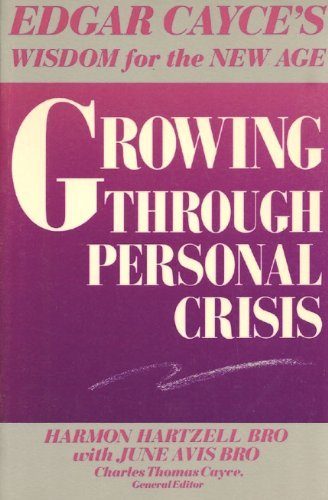 9780062501011: Growing Through Personal Crisis (Edgar Cayce's Wisdom for the New Age)