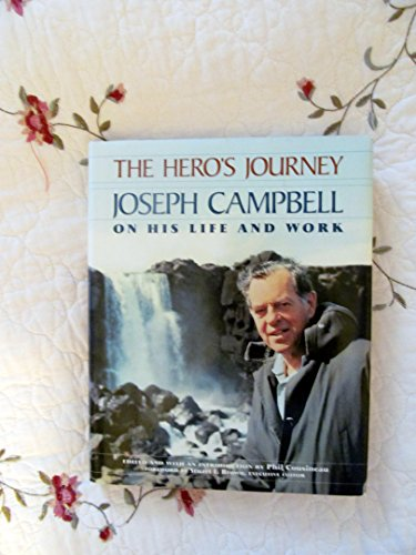 9780062501028: The Hero's Journey: Joseph Campbell on His Life and Work