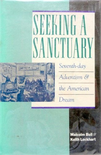 9780062501080: Seeking a Sanctuary: Seventh-Day Adventism and the American Dream