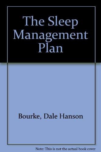 Sleep Management Plan: Dale Hanson Bourke