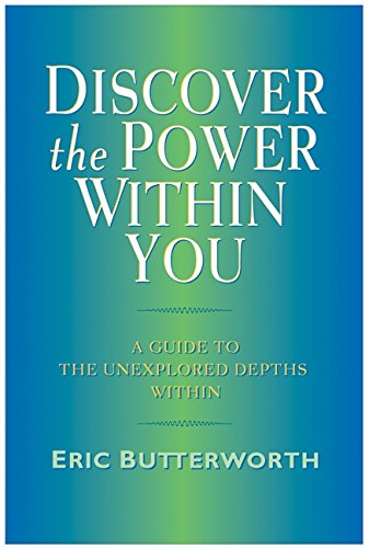 Discover the Power Within You : A: Eric Butterworth