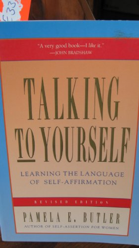 9780062501196: Talking to Yourself: Learning the Language of Self-Affirmation
