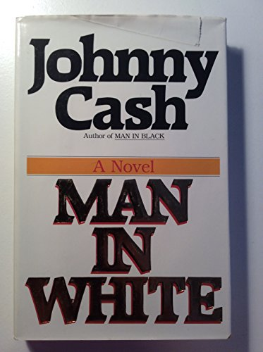Man in White: Cash Johnny (Signed)