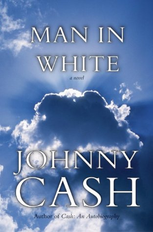 MAN IN WHITE: CASH, JOHNNY