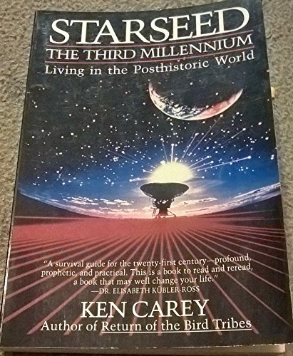 9780062501387: Starseed: The Third Millennium : Living in the Posthistoric World