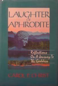 9780062501462: Laughter of Aphrodite: Reflections on a Journey to the Goddess