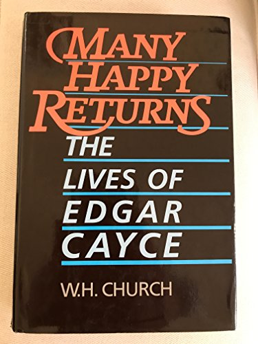 9780062501509: Many Happy Returns: Lives of Edgar Cayce