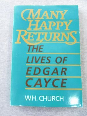 9780062501516: Many Happy Returns: The Lives of Edgar Cayce