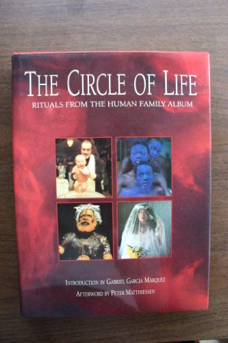 9780062501523: The Circle of Life: Rituals from the Human Family Album