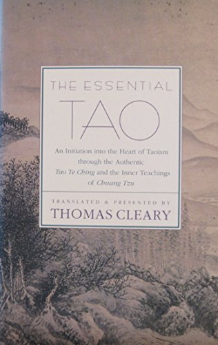 9780062501622: The Essential Tao: An Initiation into the Heart of Taoism through the Authentic Tao Te Ching and the Inner Teachings of Chuang Tzu