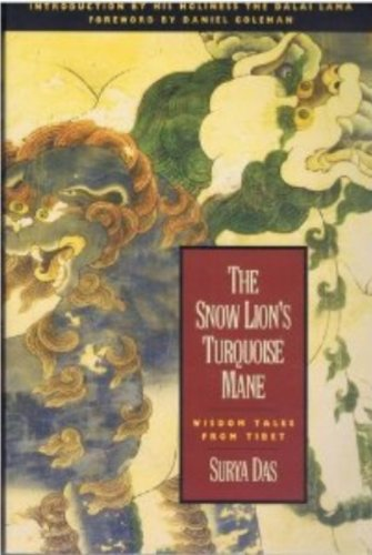 9780062501837: The Snow Lion's Turquoise Mane: Wisdom Tales from Tibet