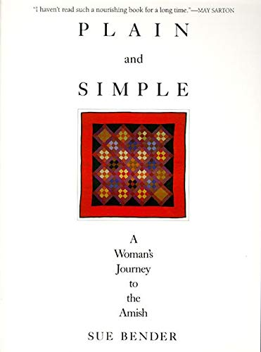 Plain and Simple: A Woman's Journey to the Amish (SIGNED)