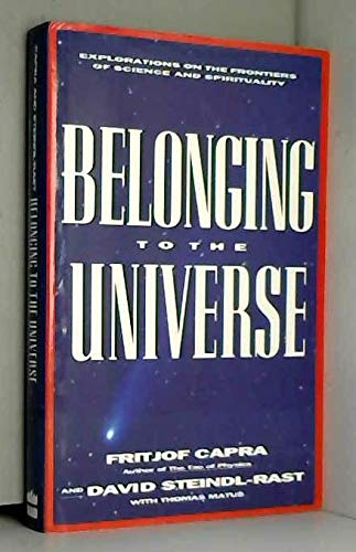 9780062501875: Belonging to the Universe: Explorations on the Frontiers of Science and Spirituality