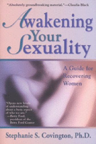 9780062501905: Awakening Your Sexuality: A Guide for Recovering Women
