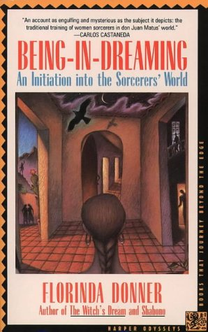 9780062501929: Being-In-Dreaming: An Initiation into the Sorcerer?s World (Harper Odyssey)