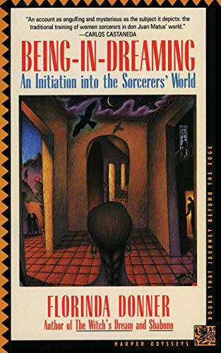 9780062501929: Being-in-Dreaming: An Initiation into the Sorcerers' World (Harper Odyssey S)