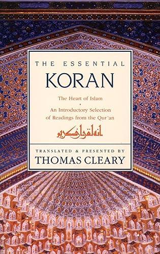 9780062501981: The Essential Koran: The Heart of Islam